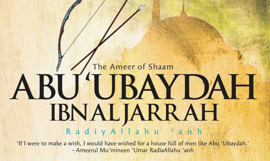 Kisah Abu Ubaidillah bin Jarrah